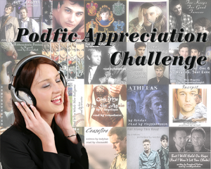Podfic Appreciation Challenge