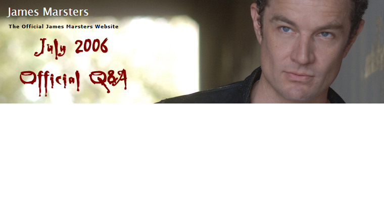 James Marsters » Q A's Jul06.png