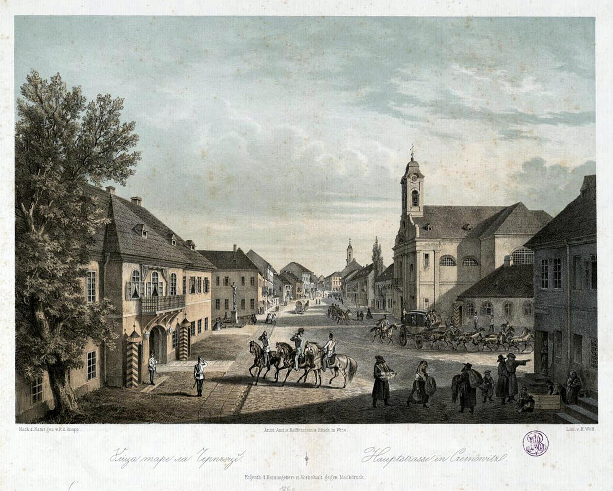 Oameni si locuri din Bucovina. Ulita mare la Cernauti. Hauptstrasse in Czernowitz. 1870. F. X. Knapp