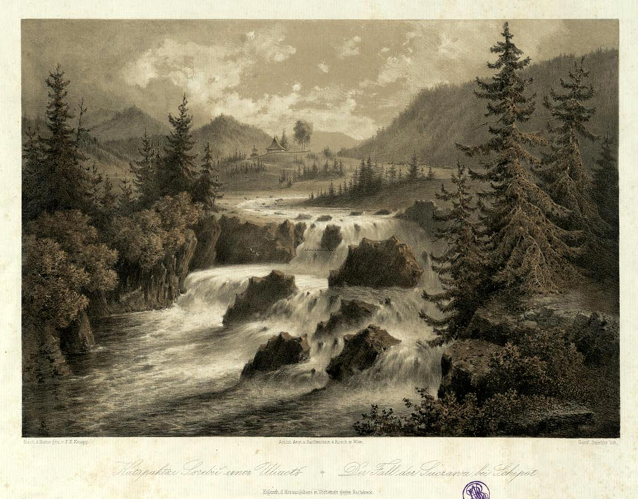 Oameni si locuri din Bucovina. Cataractul Sucevii langa Sipotu. Der Fall der Suczawa bei Schipot. 1870. F. X. Knapp