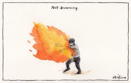 Cathy Wilcox cartoon of a burning man captioned Not Drowning