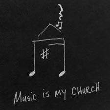 Music is my Church