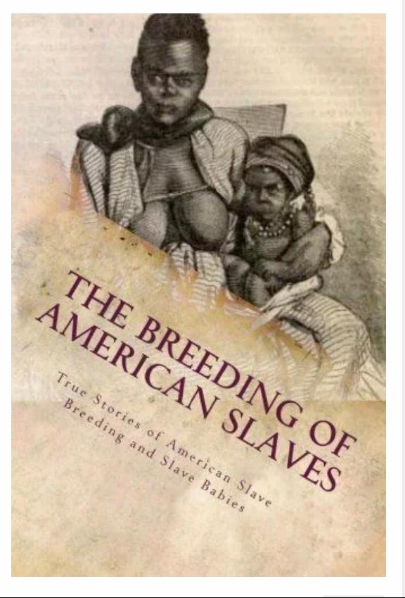Был ли у рабовладельцев в америке секс с рабынями