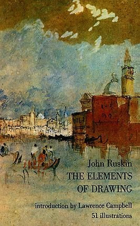 John Ruskin - The Elements of Drawing