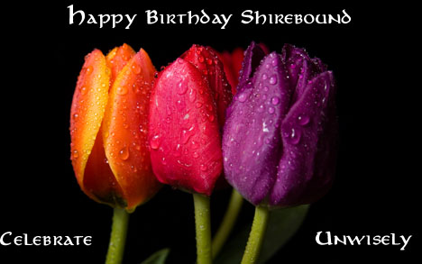 Happy Birthday Shirebound