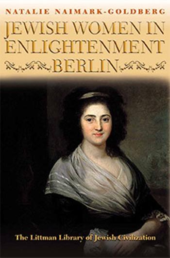 Jewish Women in Enlightenment Berlin