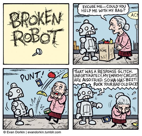Broken Robot Excuse Me