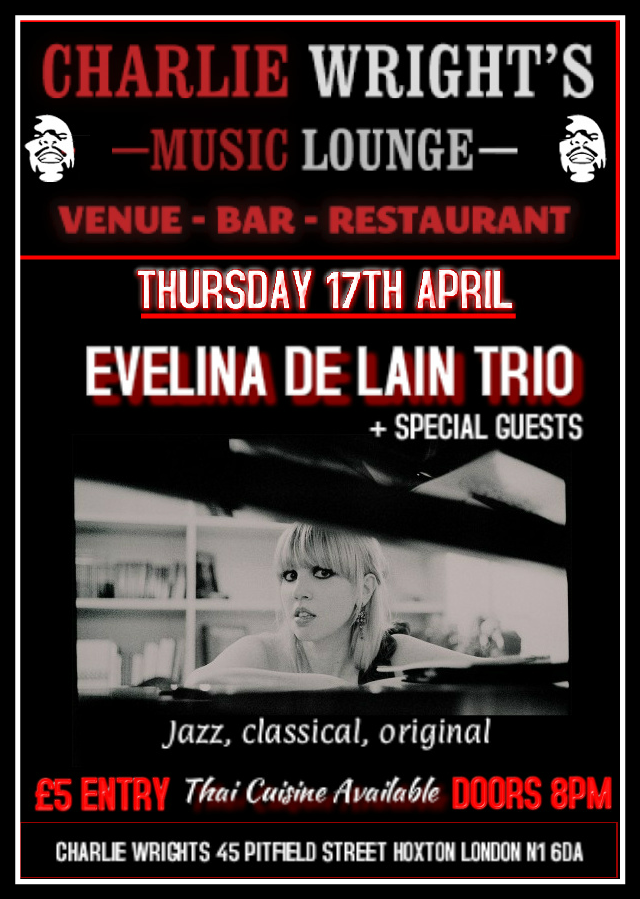 Evelina De Lain at Charlie Wrights venue