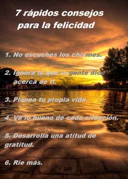 7 rápidos consejos para la felicidad