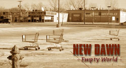 New Dawn: Empty World