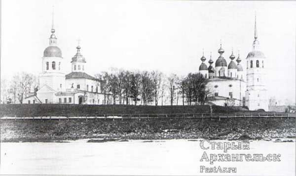 Архангело-Михайловский собор Михайло-Архангельского монастыря в Архангельске (справа), разрушен в 1932 году