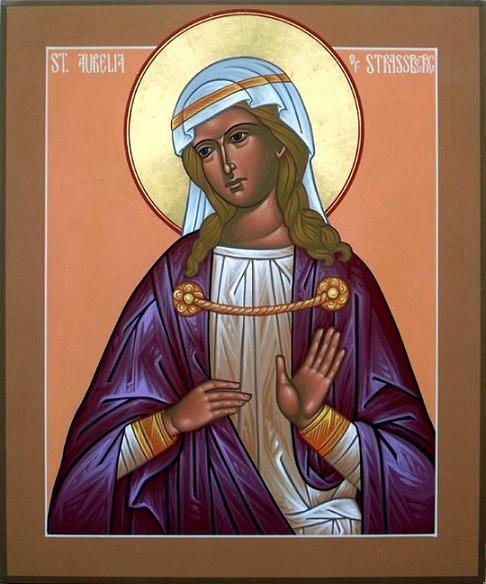 Праведная Аурелия (Аврелия) Страсбургская, дева