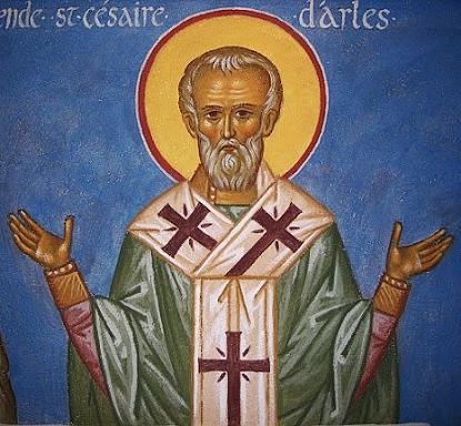 Святитель Кесарий (Цезарий, Сезер), митрополит Арелатский
