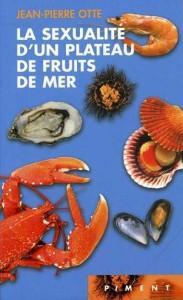 la-sexualite-d-un-plateau-de-fruits-de-mer-2586062-264-432.jpg