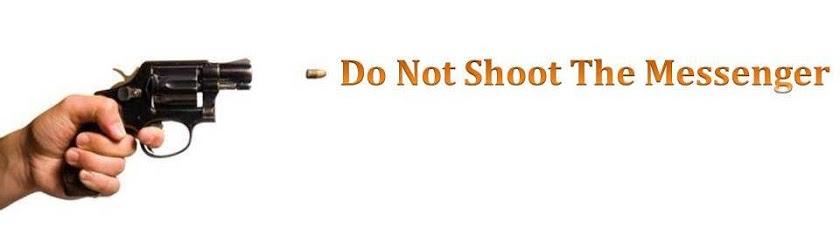 do not shoot the messenger.jpg