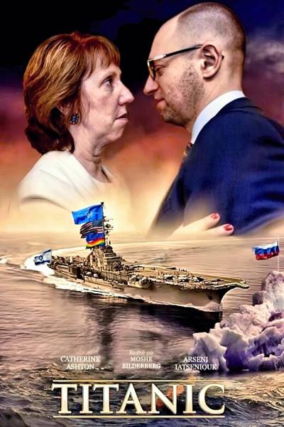 00-the-new-titanic-yatsenyuk-and-ashton-23-05-14