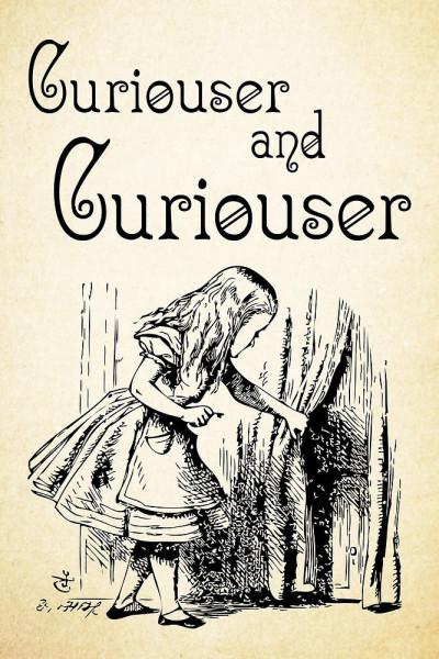 curiouser.jpg