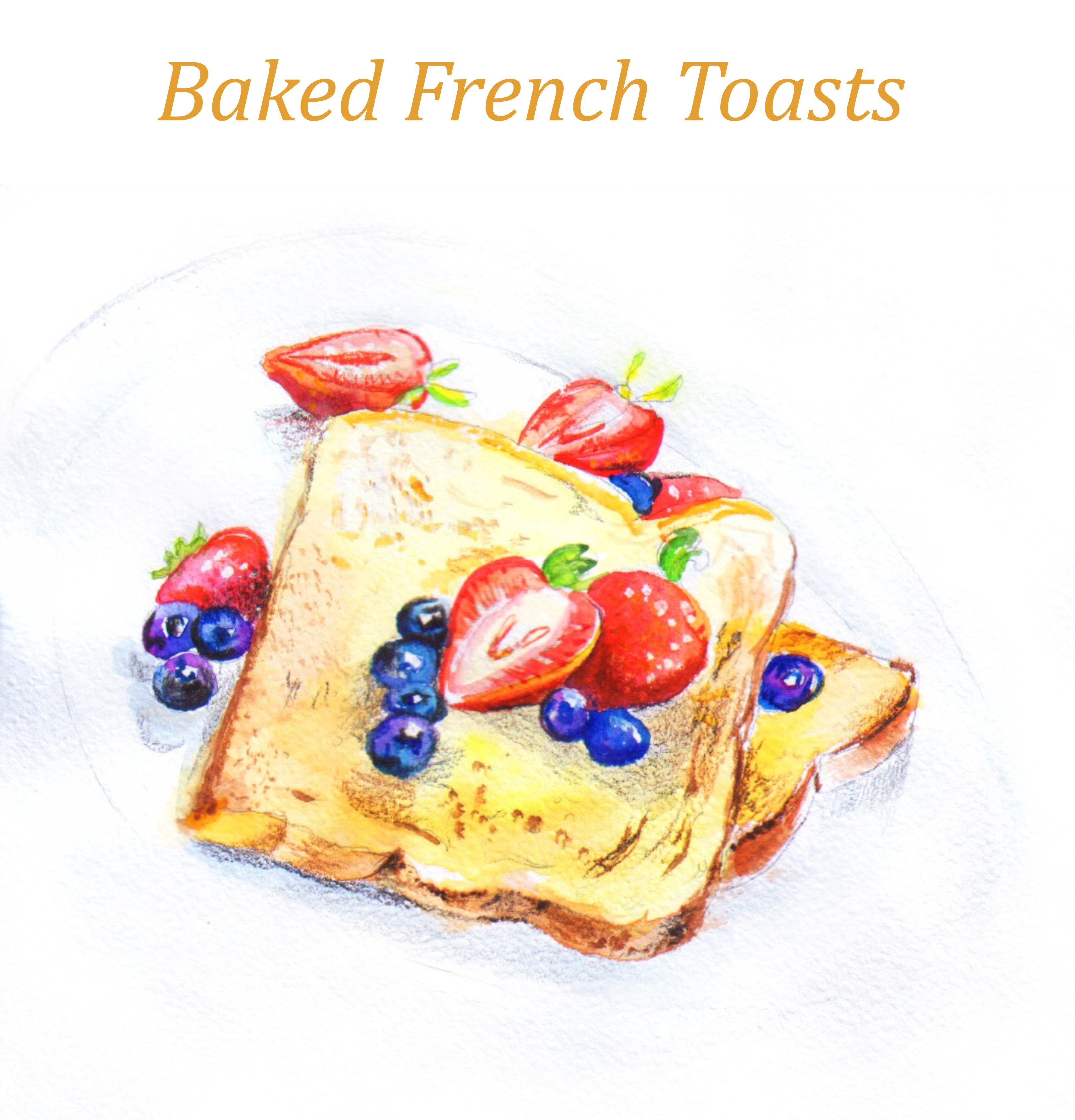 Baked French Toasts