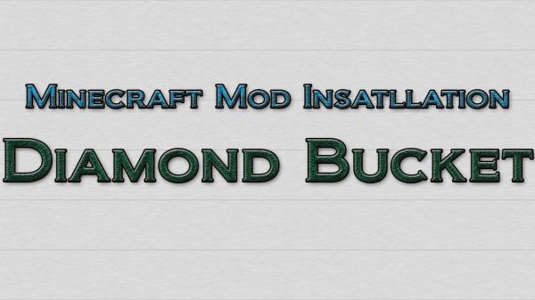 Minecraft 1.6.2 Diamond Buckets+ Mod