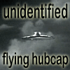 Unidentified Flying Hubcap