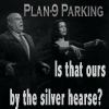 Plan 9 Parking: is that ours beside the silver hearse?