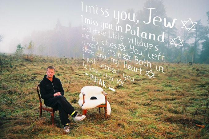 I miss you Jew