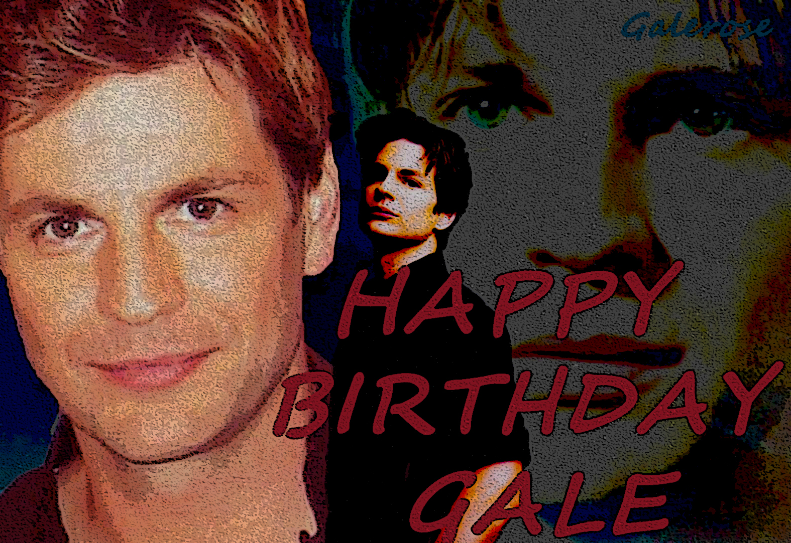 Happy birthday Gale