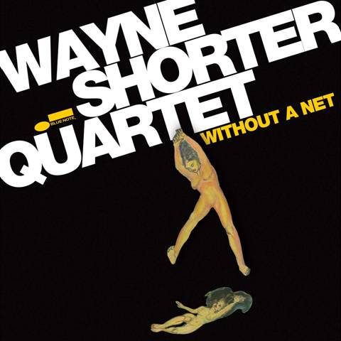 1a wayne-shorter-without-a-net