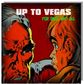 Up_To_Vegas_2002_For_Once_And_All