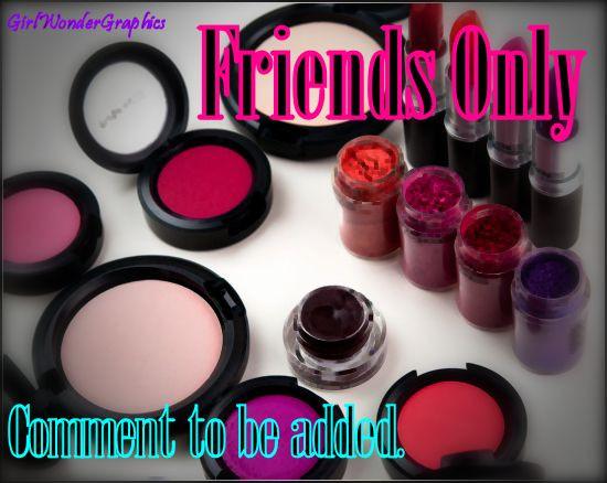 FriendsOnly(maccosmetics)