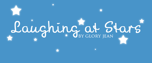 title header, Laughing at Stars by Glory_Jean