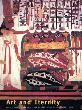 Art and Eternity. The Nefertari Wall Paintings Conservation Project, 1986–1992