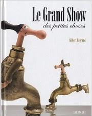 Gilbert-Legrand---Le-grand-show-des-petites-choses---couver