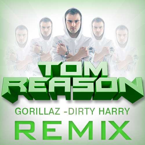 Gorillaz - Dirty Harry (Tom Reason Remix) – Grusha Music