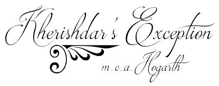"Kherishdar""s Exception, by M.C.A. Hogarth"