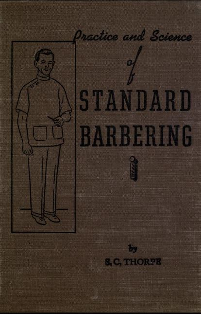 Practice and Science of Standard Barbering textbook 1951