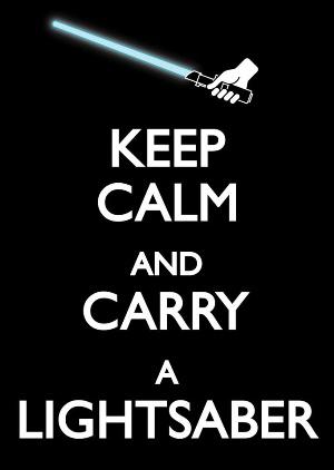keep calm-light sabre