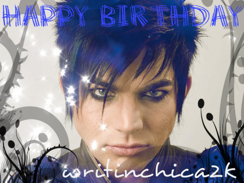 writinchica2k-birthday-Adam-Lambert