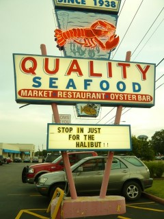 Quality Seafood Sign in Austin Texas 2010