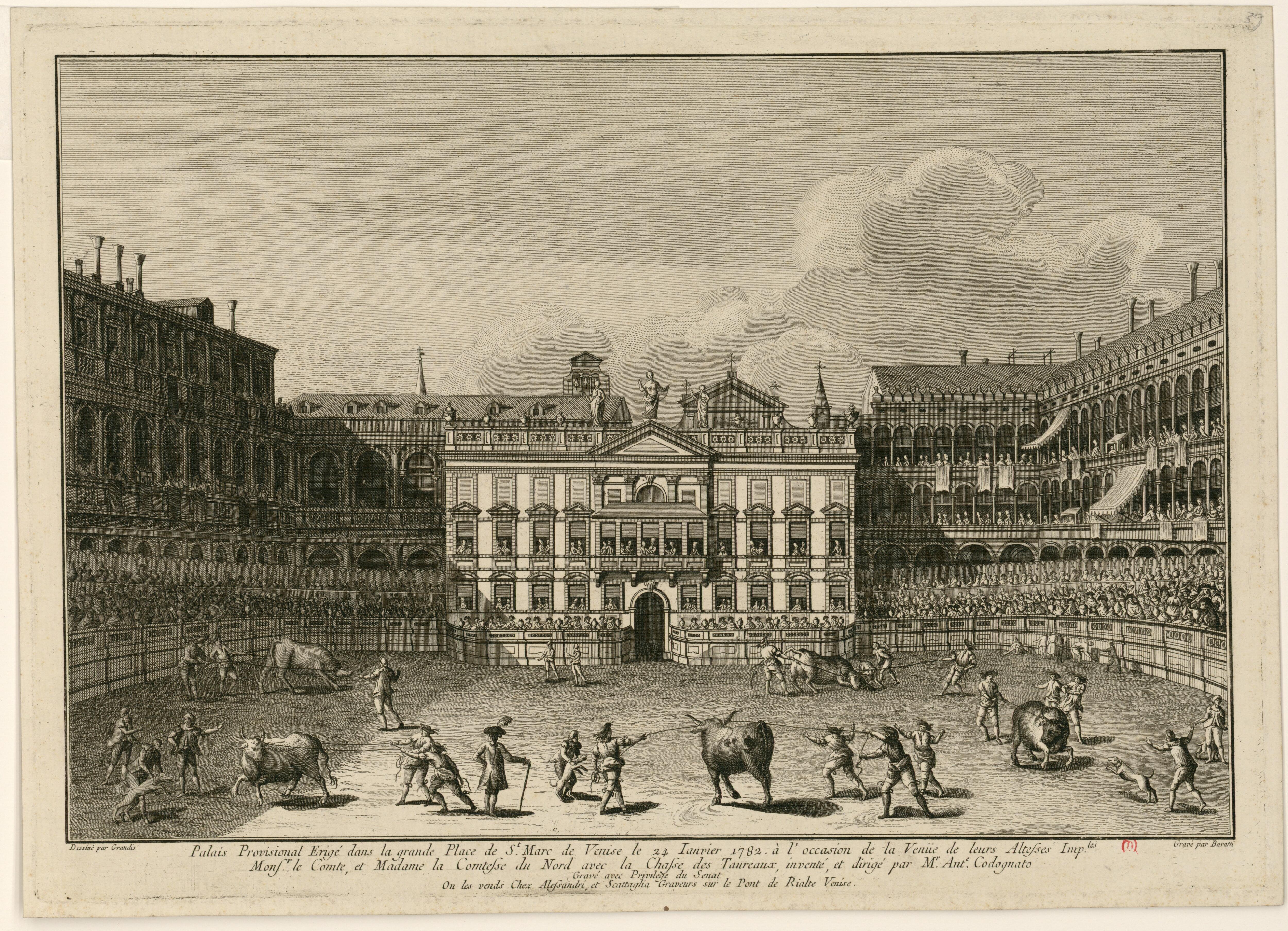 Бой быков у Временного дворца возведенного на площади Сан-Марко 24 января 1782 года по случаю прибывания Их Императорских Высочеств Монсеньора Графа и Мадам Графини Севера