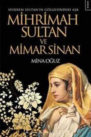 hurrem-sultanin-golgesindeki-ask-mihrimah-sinan-mina-oguz