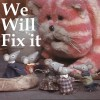 The Mice will fix it for you!
