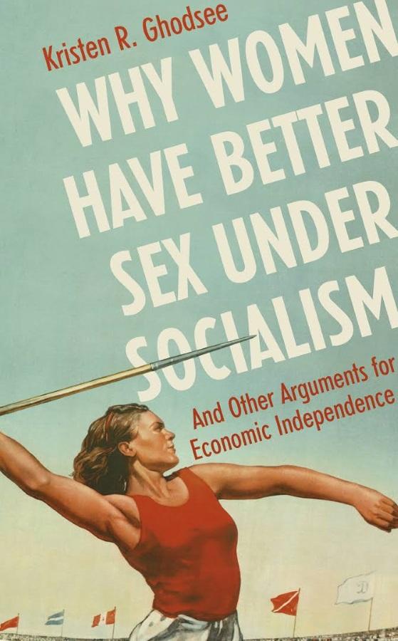 Почему при социализме секс у женщин лучше