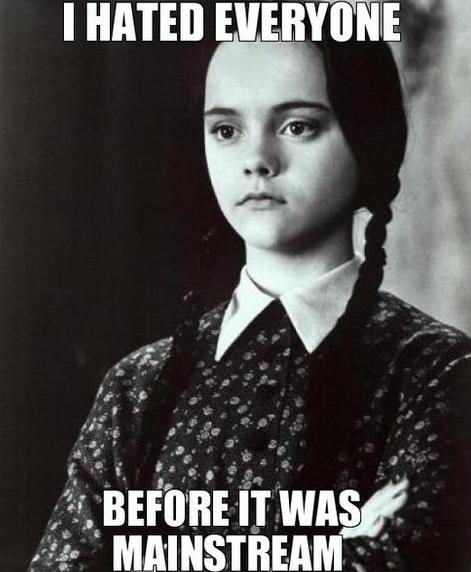 I hated everyone