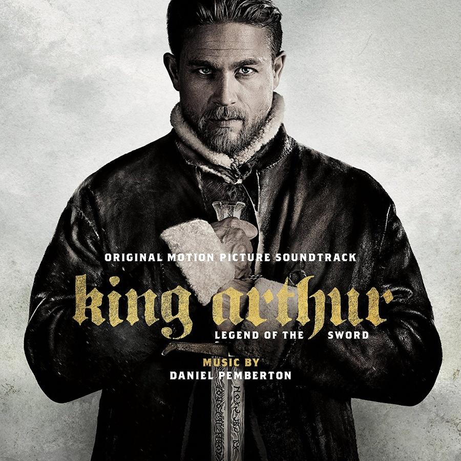 King Arthur. Legend of the Sword