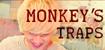 Monkey's Traps