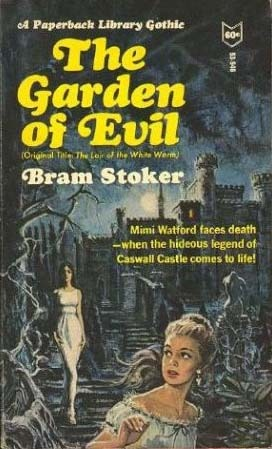 Garden of Evil, by Bram Stoker