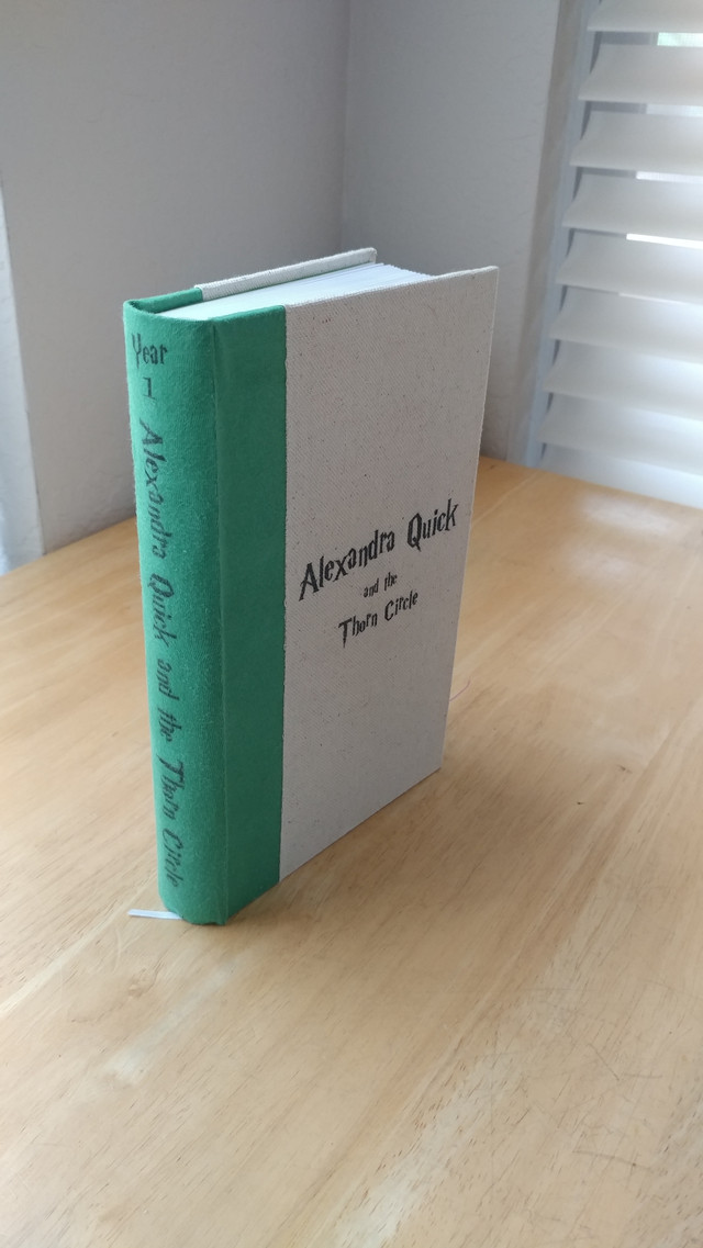 Homemade bound copy of Alexandra Quick and the Thorn Circle