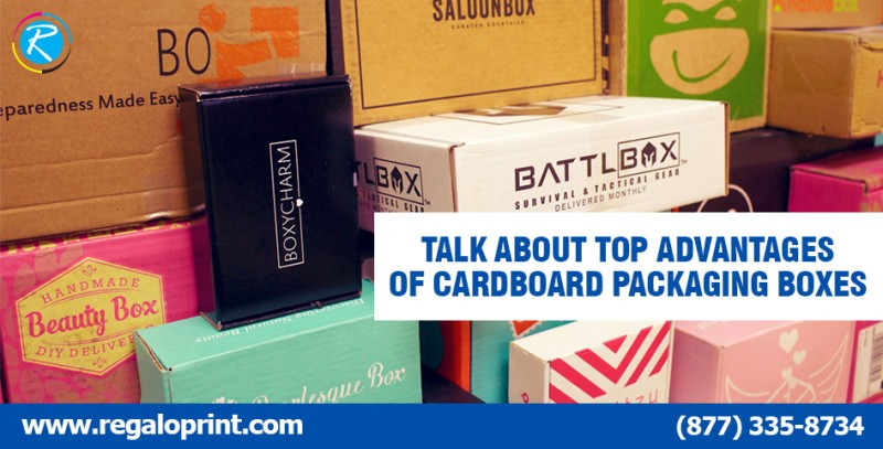 Top Advantages of Cardboard Packaging Boxes by RegaloPrint