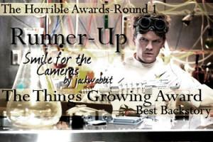 Horrible Awards Runner Up Backstory